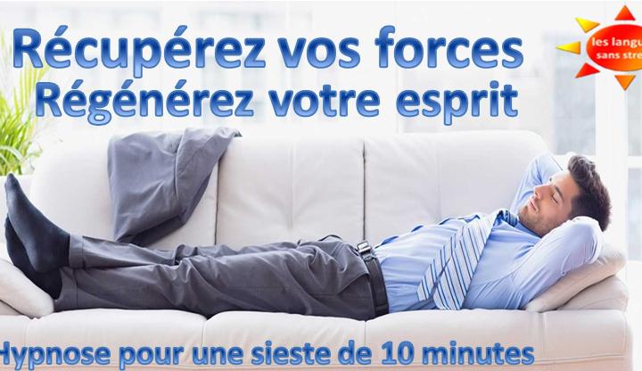 Hypnose pour s'autoriser une courte sieste de 10 minutes