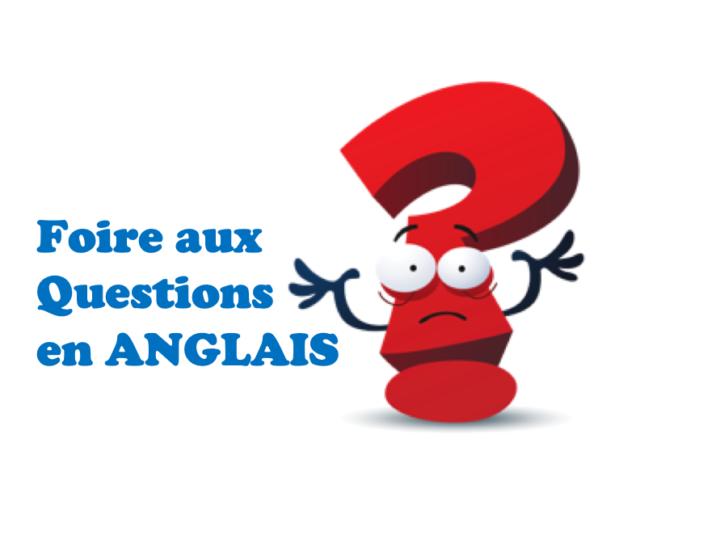 Anglais : foire aux questions des stagiaires